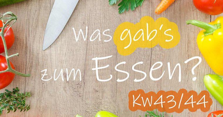 Rückblick: Speiseplan KW43/44